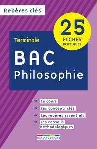 Rue des écoles - Philosophie Bac Tle - 25 fiches pratiques.