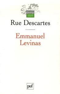 Rue Descartes et Danielle Cohen-Levinas - Emmanuel Levinas.