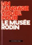 Ruedi Baur - Un langage visuel pour le musée Rodin.