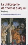 Ruedi Imbach et Michel Malherbe - La philosophie de Thomas d'Aquin.