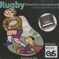 Emmanuel Billi - Rugby : démarche d'enseignement, création d'animations. 1 Cédérom