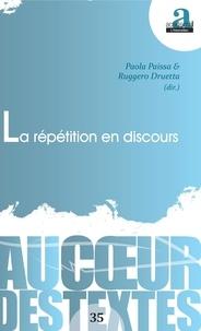 Ruggero Druetta et Paola Paissa - La répétition en discours.