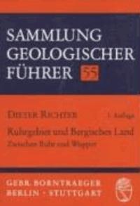 Ruhrgebiet und Bergisches Land: zwischen Ruhr und Wupper.