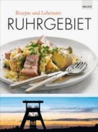 Ruhrgebiet - Rezepte und Lebensart.