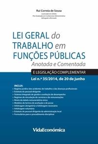 Rui Correia De Sousa - Lei Geral do Trabalho em Funções Públicas - Anotada e Comentada.