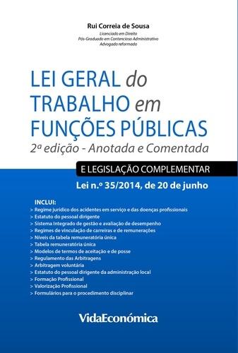 Lei Geral do Trabalho em Funções Públicas. Anotada e Comentada - 2ª Edição
