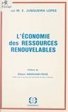 Rui M.E. Junqueira Lopes et Gilbert Abraham-Frois - L'économie des ressources renouvelables.