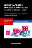 Rui Soares Pereira et Filipe Abreu - Jogos e Apostas Online em Portugal - Regime Jurídico e Fiscal.