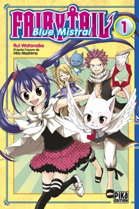 Rui Watanabe - Fairy Tail Blue Mistral Tome 1 : .