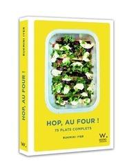 Rukmini Iyer - Hop, au four ! - 75 plats complets.