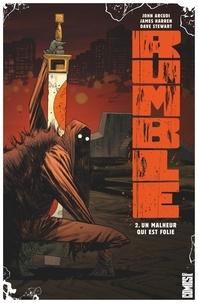 John Arcudi - Rumble - Tome 02 - Un malheur qui est folie.