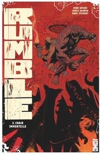John Arcudi - Rumble - Tome 03 - Étreinte de l'immortalité.