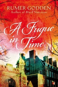 Rumer Godden - A Fugue in Time - A Virago Modern Classic.