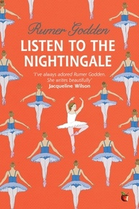 Rumer Godden - Listen to the Nightingale - A Virago Modern Classic.