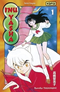 Rumiko Takahashi - Inu-Yasha - tome 1.