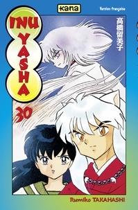Rumiko Takahashi - Inu-Yasha - tome 30.