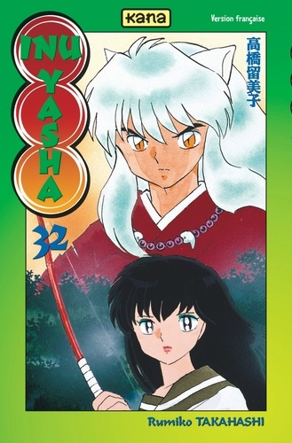 Rumiko Takahashi - Inu-Yasha Tome 32 : .
