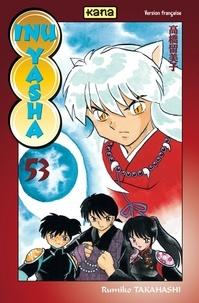 Rumiko Takahashi - Inu-Yasha Tome 53 : .