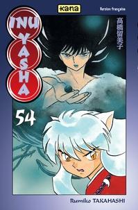 Rumiko Takahashi - Inu-Yasha Tome 54 : .