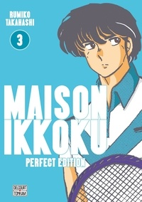 Rumiko Takahashi - Maison Ikkoku Tome 3 : Perfect Edition.
