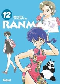Rumiko Takahashi - Ranma 1/2 édition originale Tome 12 : .