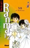 Rumiko Takahashi - Ranma 1/2 - Tome 38 - Le Mariage.