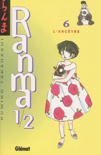 Rumiko Takahashi - Ranma 1/2 Tome 6 : L'ancêtre.