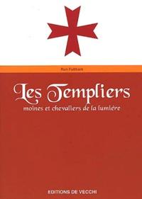 Les Templiers - Moines et chevaliers de la lumière.pdf