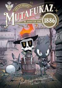 Run et Simon Hutt - Mutafukaz 1886 Tome 1 : .
