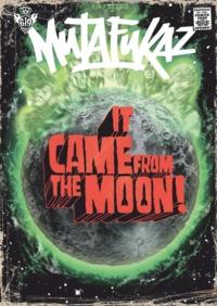 Run - Mutafukaz  : It Came From the Moon !.