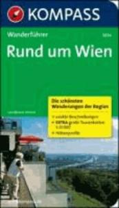 Rund um Wien - Wanderführer mit Tourenkarten und Höhenprofilen.