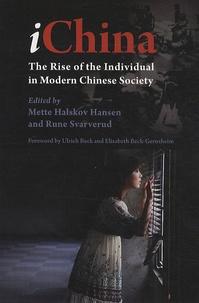 Rune Svarverud - iChina : The Rise of the Individual in Modern Chinese Society.