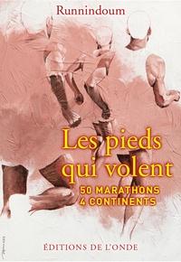Les pieds qui volent - 50 marathons, 4 continents.pdf