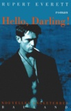Rupert Everett - Hello, Darling !.