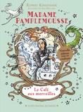 Rupert Kingfisher et Sue Hellard - Madame Pamplemousse Tome 2 : Madame Pamplemousse et le café aux merveilles.
