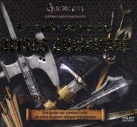 Rupert Matthews - La grande histoire des armes anciennes.