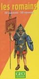 Rupert Matthews - Les romains - 50 questions - 50 réponses.