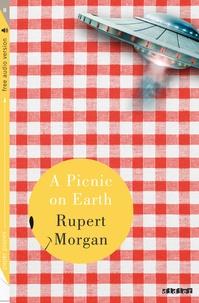 Rupert Morgan - A picnic on earth.