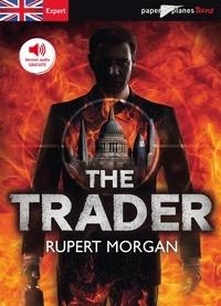 Rupert Morgan - The trader.