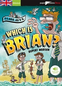 Rupert Morgan - Which is Brian ?.