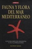 Rupert Riedl - Fauna y flora del mar Mediterraneo - Una guia sistematica para biologos y naturalistas.