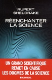 Rupert Sheldrake - Réenchanter la science.
