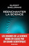Sylvain Michelet et Rupert Sheldrake - Réenchanter la science.