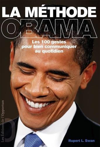 La méthode Obama. Les 100 gestes pour bien communiquer au quotidien