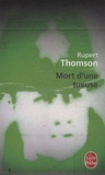 Rupert Thomson - Mort d'une tueuse.