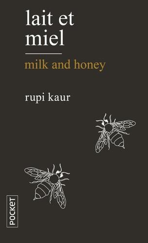 Rupi Kaur - Lait et miel.