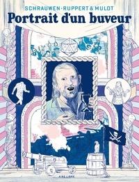 Ruppert et Jérôme Mulot - Portrait d'un buveur - Edition avec frontispice.