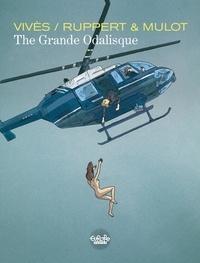 Ruppert et Bastien Vivès - The Grande Odalisque The Grande Odalisque.
