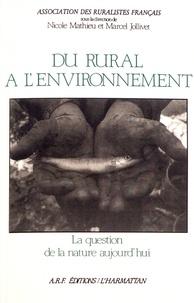 Ruralistes Français et Nicole Mathieu - Du rural à l'environnement - La question de la nature aujourd'hui.