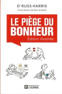 Deedr.fr Le piège du bonheur - Edition illustrée Image
